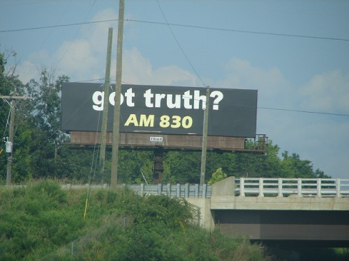 "A billboard with the words ""Got Truth?"""